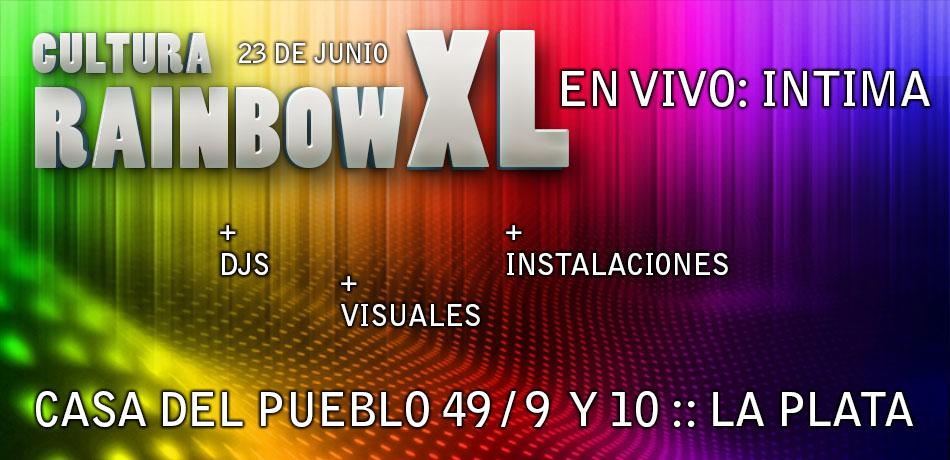 Cultura Rainbow XL - Intima en vivo