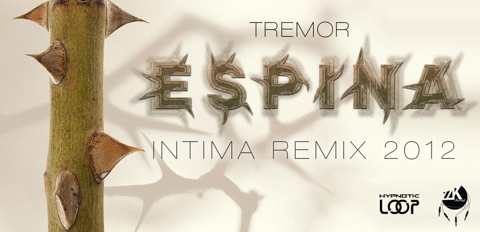Tremor - Espina (Intima Remix 2012)