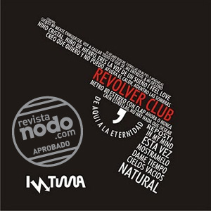 Review Revista Nodo - Intima, Revolver Club